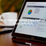 mejores tablets android, tablet android, mejores tablet para android