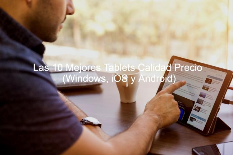 mejores tablet calidad precio, tablet calidad precio, mejores tablets