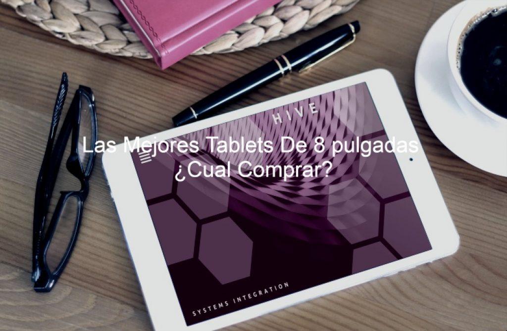mejores tablets de 8 pulgadas, mejor tablet de 8 pulgadas