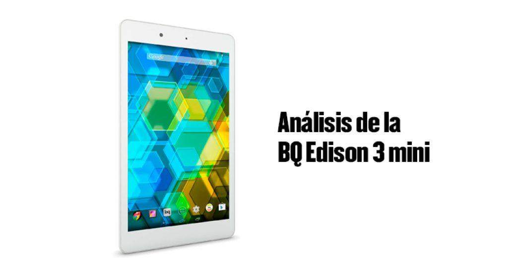 BQ Edison 3 mini, analisis de la BQ Edison 3 mini, review de la BQ Edison 3 mini