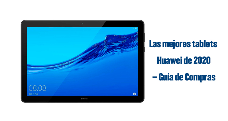 tablets Huawei, mejores tablets huawei