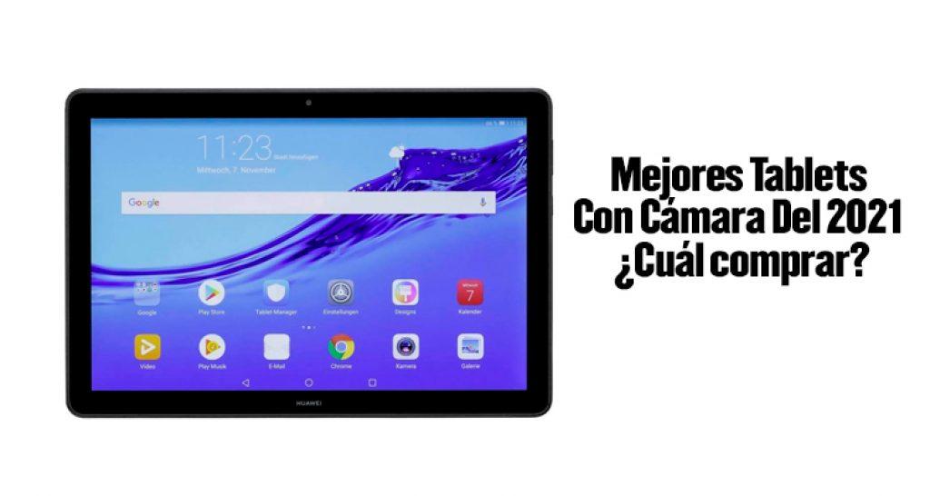 tablets con camara, mejores tablets con camara, tablet con camara